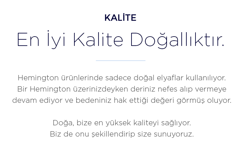 Hemington Kalitesi